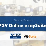 Case de Sucesso | FGV Online e mySuite