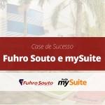 Case de Sucesso | Fuhro Souto Consultoria Imobiliária e mySuite