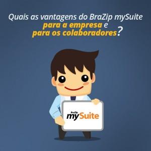 Quais-as-vantagens-do-BraZip-mySuite-para-a-empresa-e-para-os-colaboradores