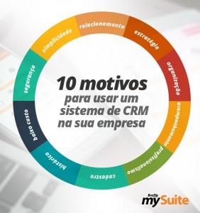 10 motivos para adotar um sistema de CRM em sua empresa