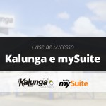 Case de Sucesso   Kalunga e mySuite