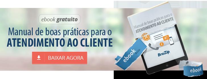 Ebook Grátis: Manual de Atendimento ao Cliente BraZip