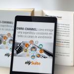 [E-book gratuito] <br> OMNI-CHANNEL: Como entregar uma experiência consistente em todos os canais de atendimento
