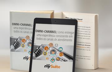 Omni Channel como entregar uma experiência consistente em todos os canais de atendimento
